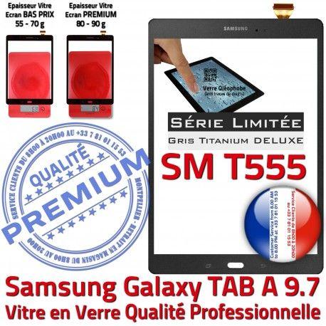 Galaxy SM-T555 Gris TITANIUM Ecran SM Adhésif Assemblée 9.7 Qualité Tactile Samsung Anthracite T555 Prémonté PREMIUM Grise Vitre Verre TAB-A