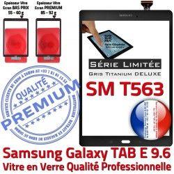 T563 SM Adhésif Galaxy Samsung Titanium Tactile Assemblée Verre G SM-T563 TAB-E Série Qualité Grise Ecran Limitée Gris 9.6 PREMIUM Vitre