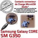 Samsung Core SM G350 Micro USB charge Dorés Galaxy souder Plus Qualité Dock de MicroUSB Chargeur Connector Pins Prise à SM-G350 Fiche ORIGINAL