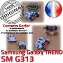 TREND S DUOS SM-G313 USB Charge Connector Galaxy ORIGINAL G313 Qualité Pins Chargeur Connecteur Prise SM charge Dorés à souder de Micro Samsung