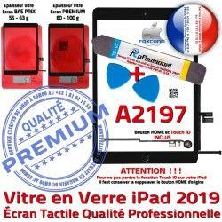 PREMIUM Vitre Verre iPad Bouton 2019 Démontage Adhésif Réparation Precollé Noire PACK HOME Oléophobe Tactile A2197 N KIT Qualité Outils