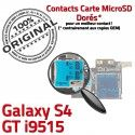 Samsung Galaxy S4 GT i9515 S Memoire Nappe Lecteur Dorés Reader Micro-SD Connector Qualité Connecteur SIM Carte ORIGINAL Contacts
