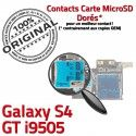 Samsung Galaxy S4 GT i9505 S Carte Connector Lecteur Connecteur Nappe Qualité Dorés Reader Contacts SIM ORIGINAL Micro-SD Memoire