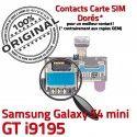 Samsung Galaxy S4 Min GT i9195 S Micro-SD Memoire Doré Lecteur Nappe SIM Connector Connecteur Mini ORIGINAL Contact Qualité Carte Read